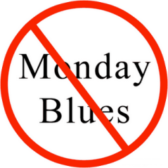 No Monday blues
